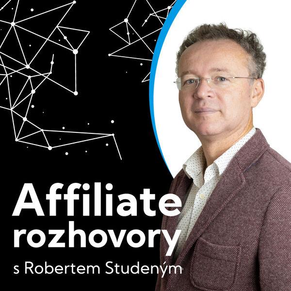 Affiliate rozhovory s Robertem Studeným Podcast Artwork Image