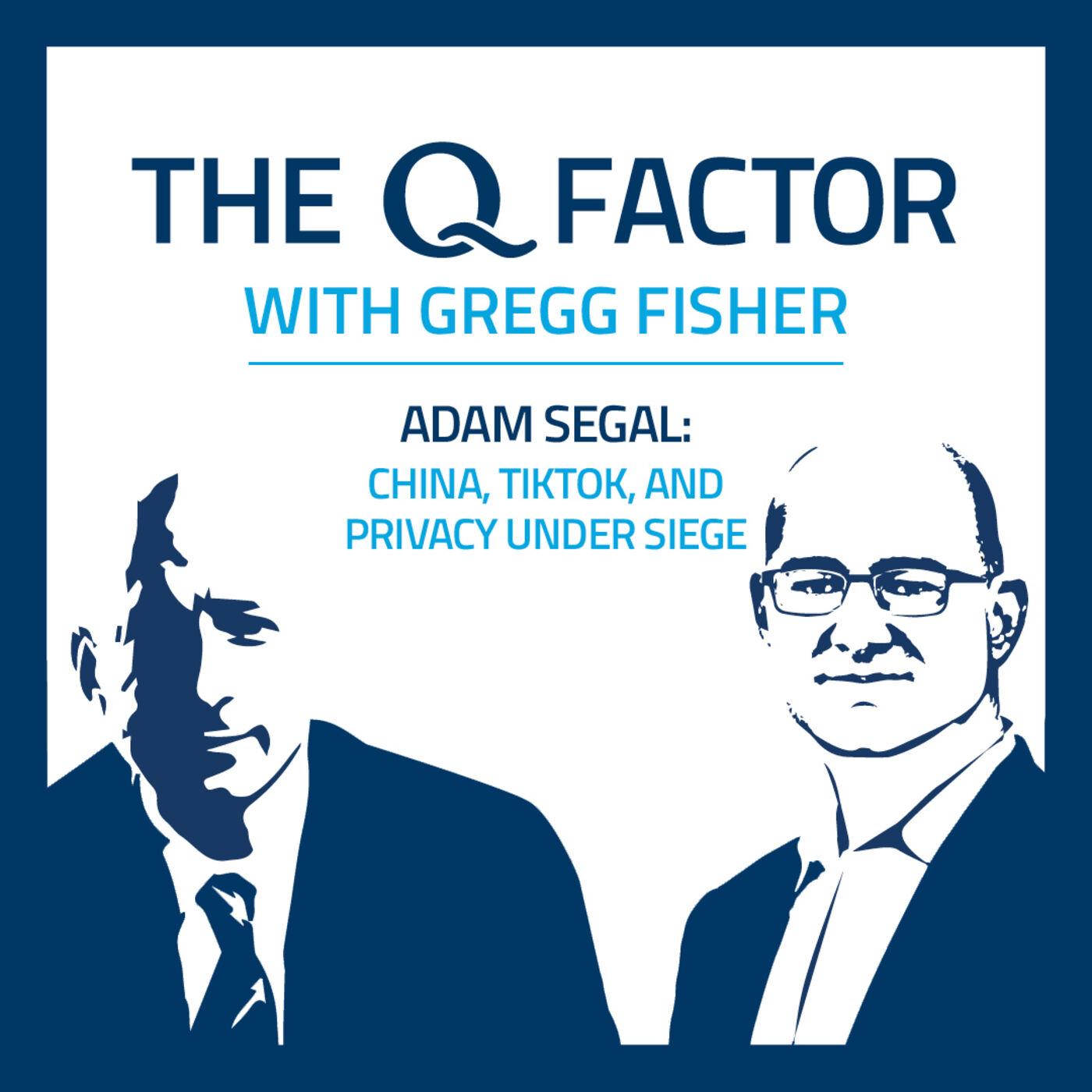 ADAM SEGAL: CHINA, TIKTOK, AND PRIVACY UNDER SIEGE