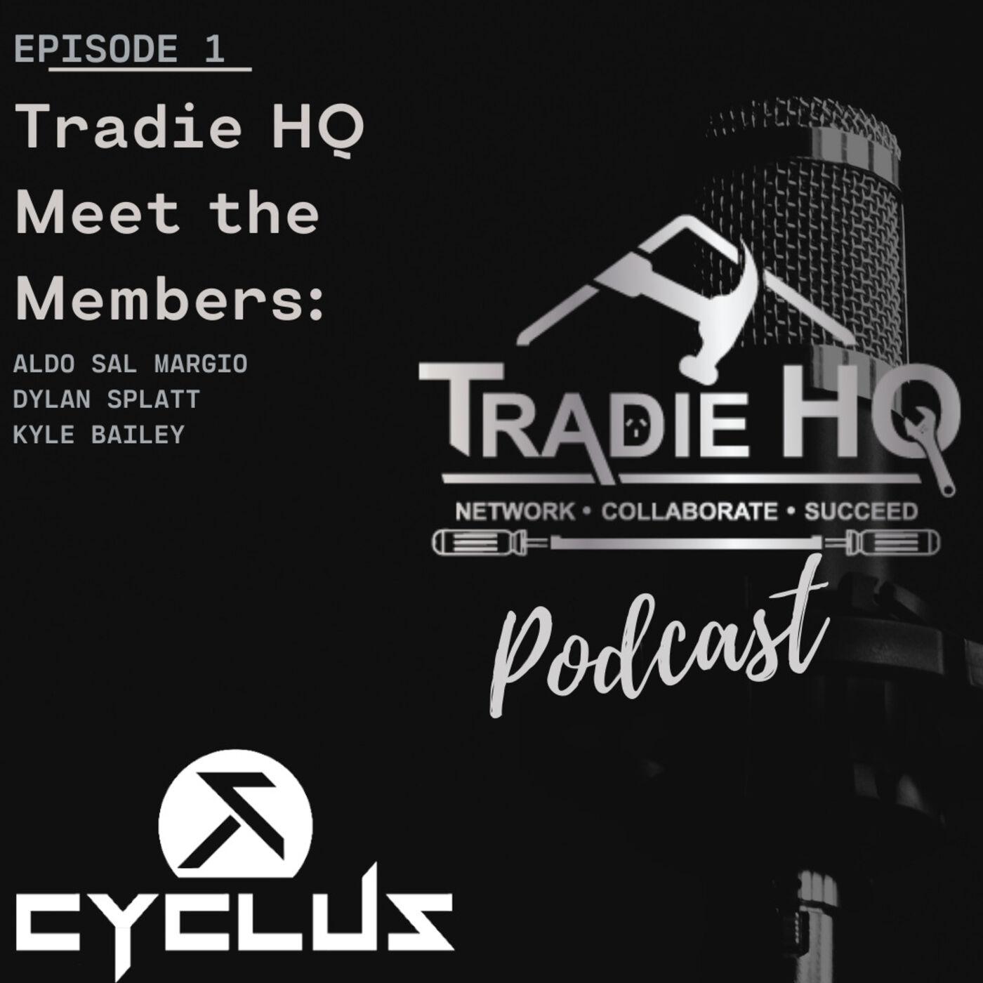 Episode 1 - Tradie HQ MTM - Cyclus