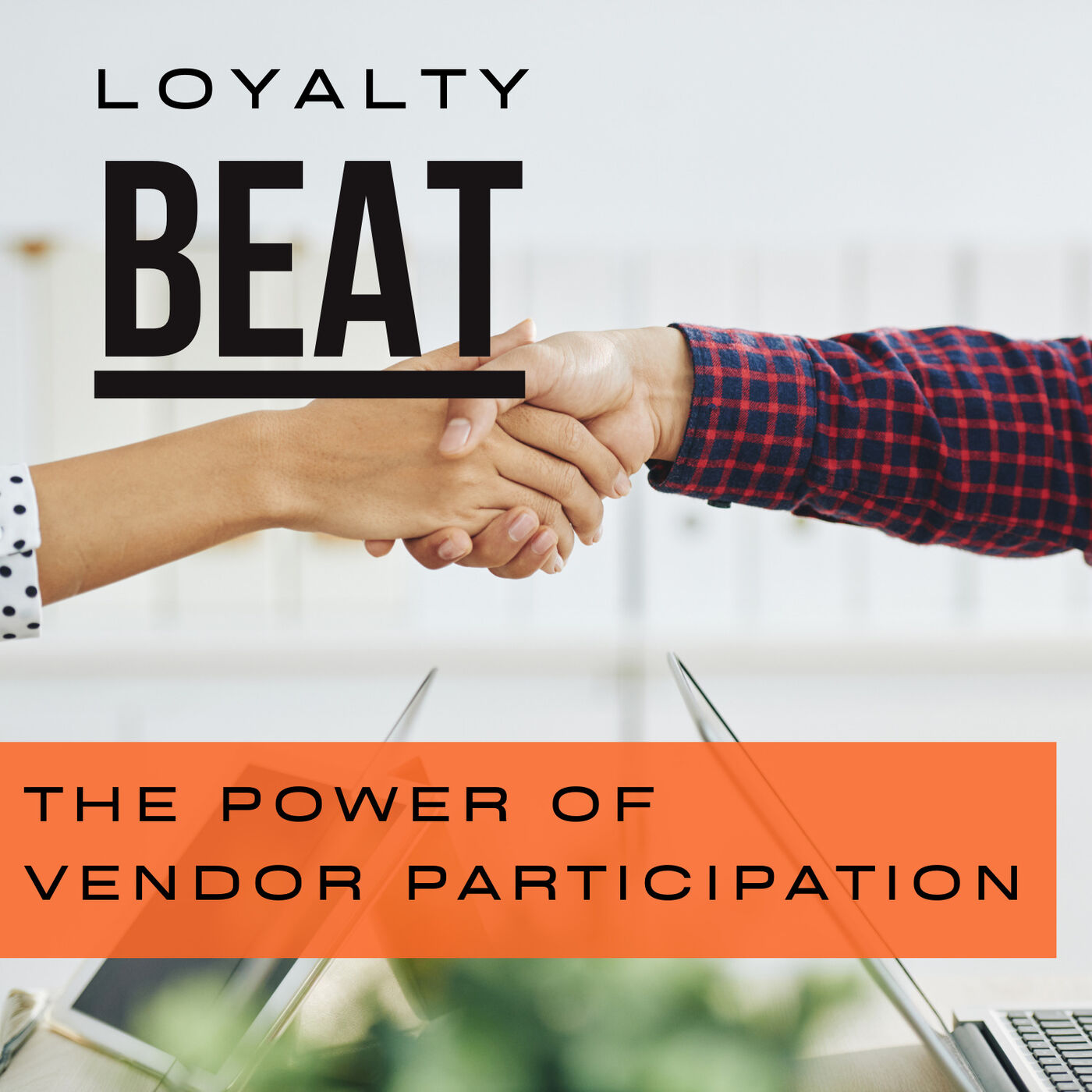 Episode 5: The Power of Vendor Participation