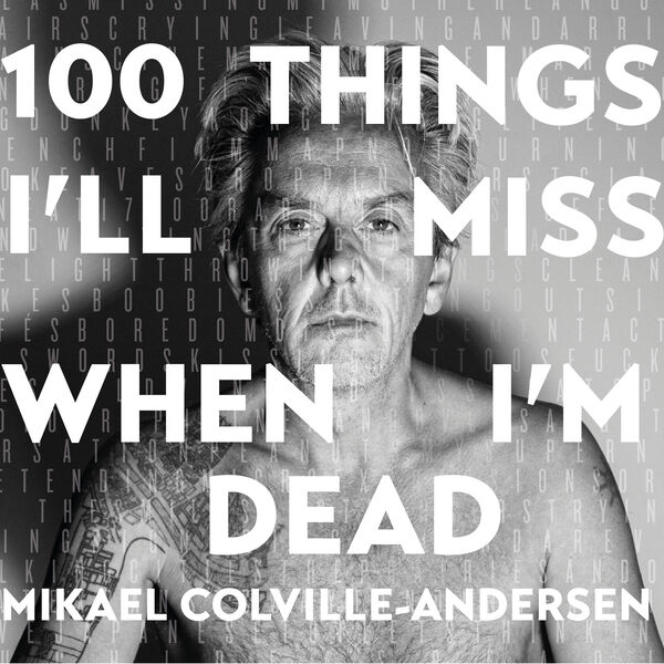 100 Things I'll Miss When I'm Dead - by Mikael Colville-Andersen Podcast Artwork Image