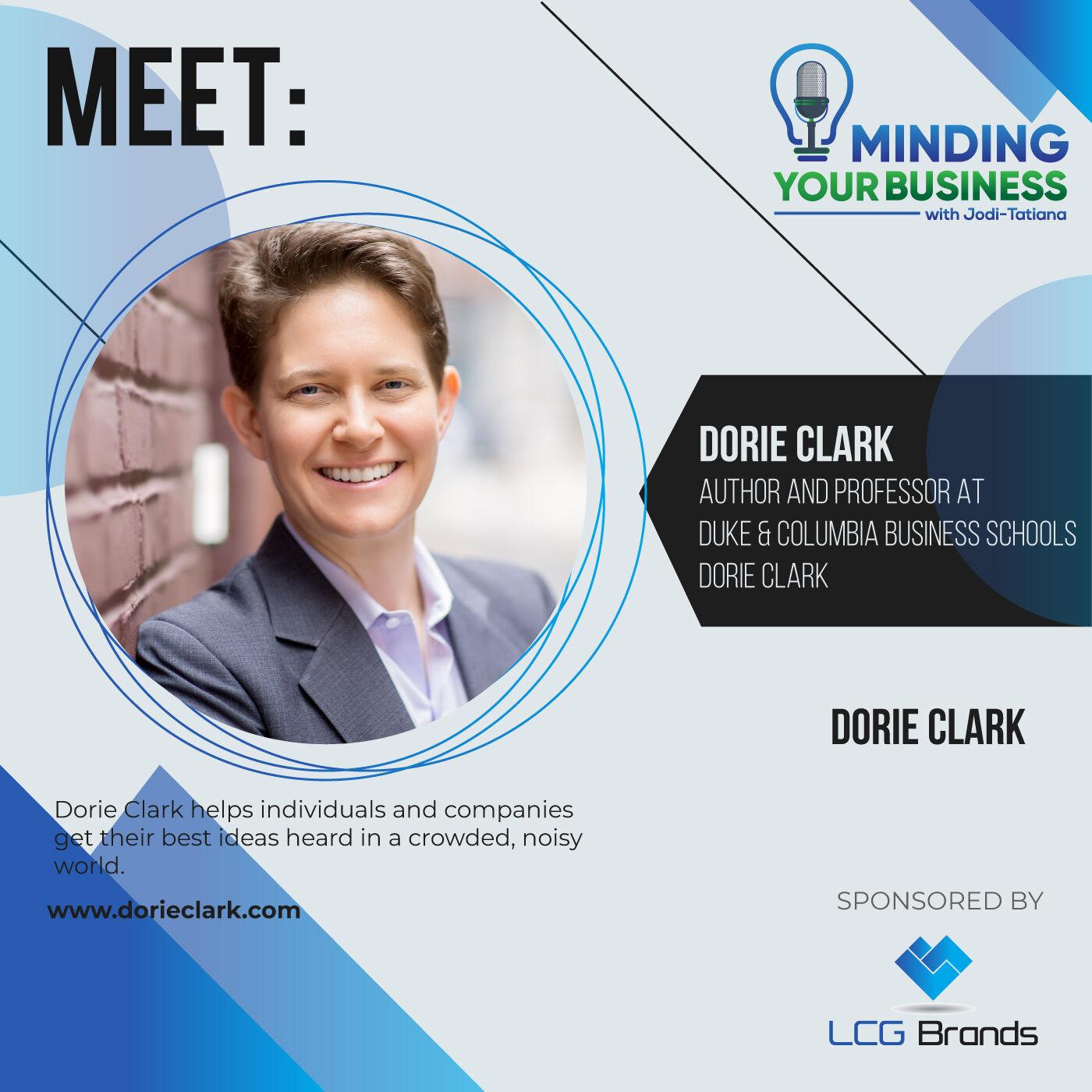 Episode 123: Meet Author and Professor at Duke & Columbia Business Schools, Dorie Clark (New York-USA)