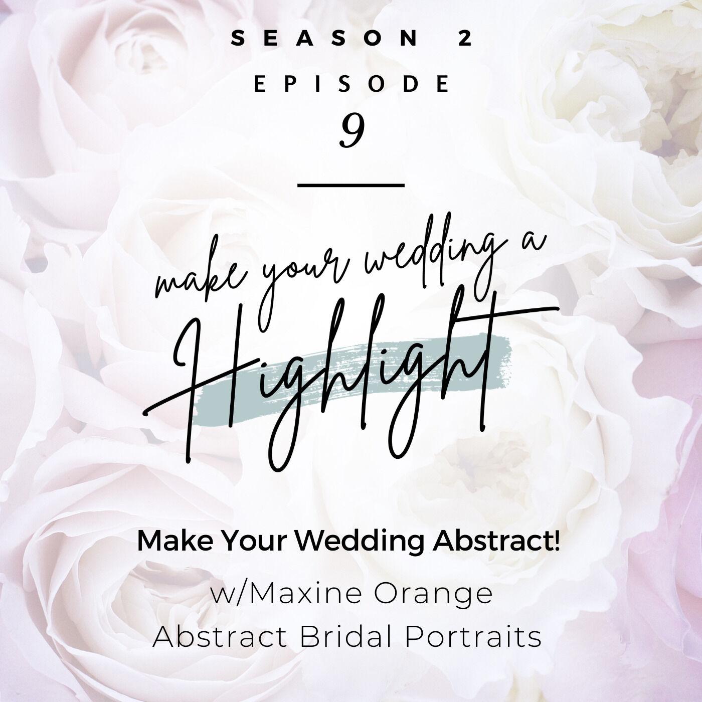 Make Your Wedding Abstract!