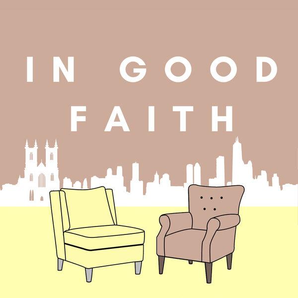 In Good Faith Podcast Artwork Image
