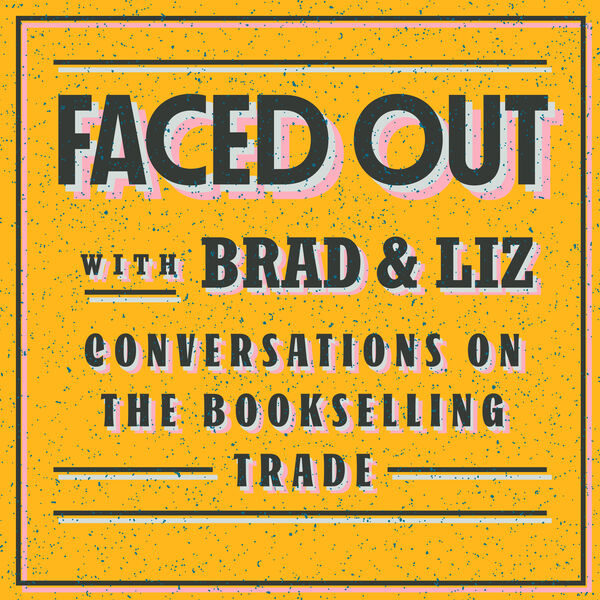 Faced Out, with Brad & Liz Podcast Artwork Image