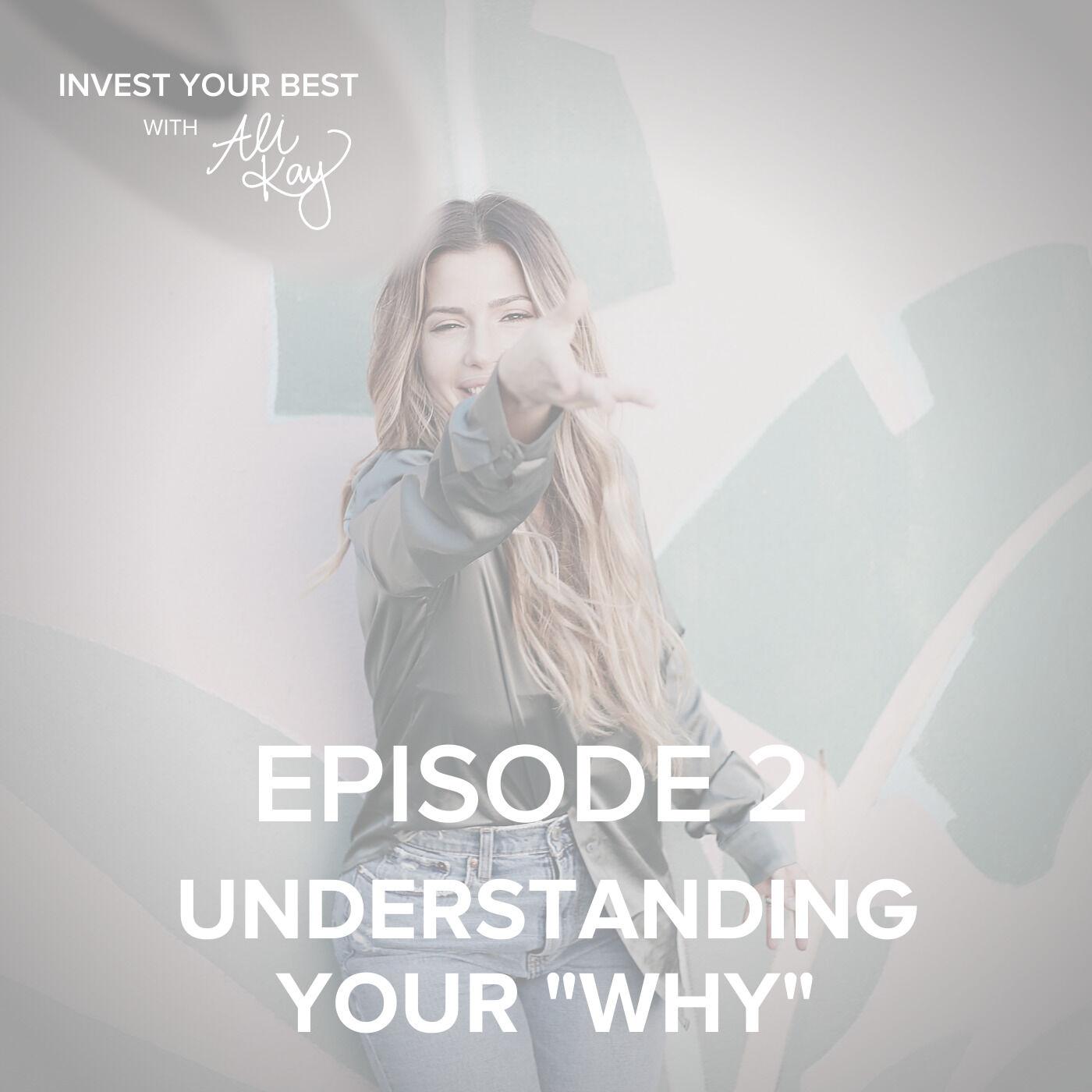 "Understanding Your ""Why"""