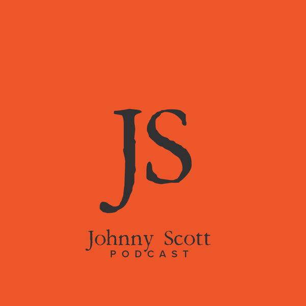 Johnny Scott Podcast Podcast Artwork Image
