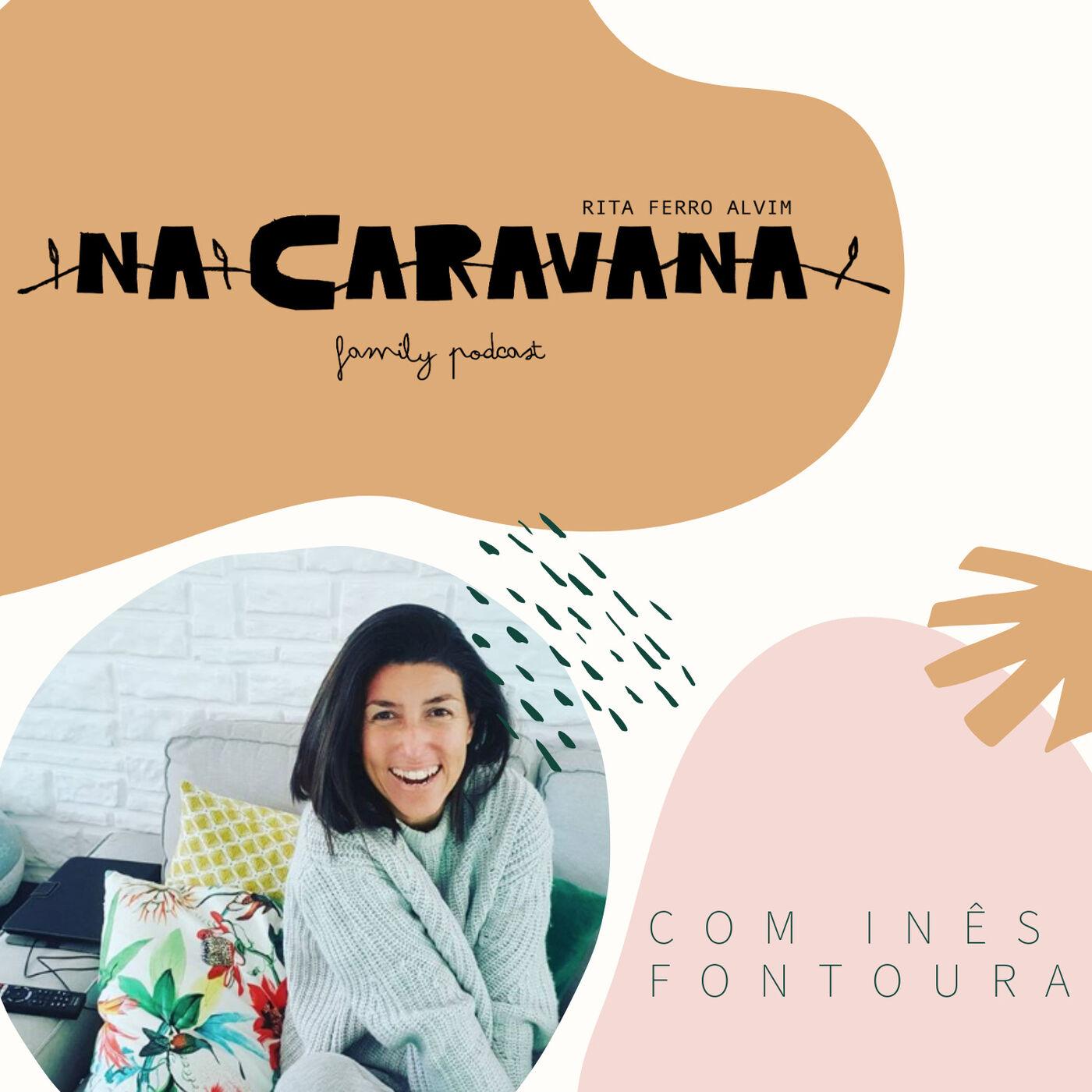 N'A Caravana com Inês Fontoura #14 Inseminação artificial, decisões e liberdade