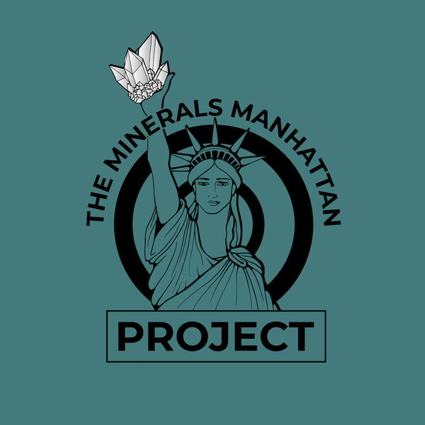 The Minerals Manhattan Project Podcast Artwork Image