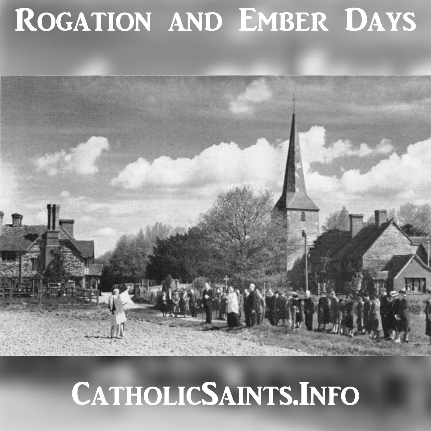Rogation Days and Ember Days