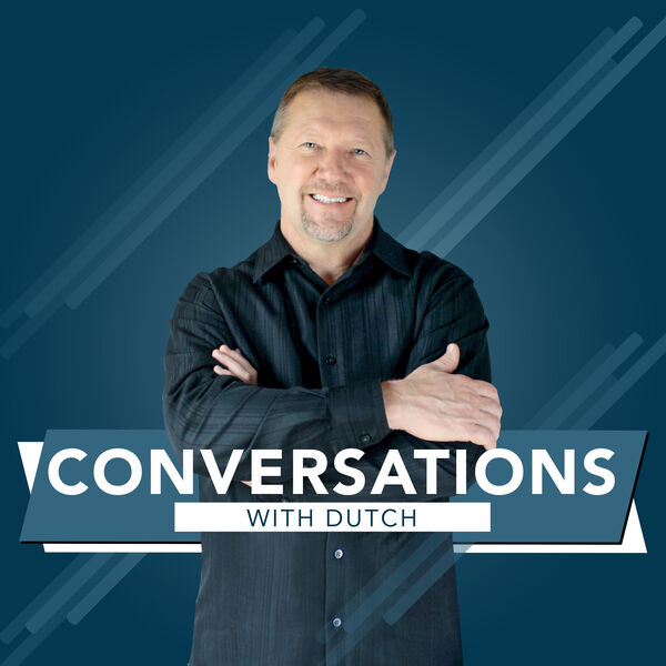 Conversations With Dutch Podcast Artwork Image