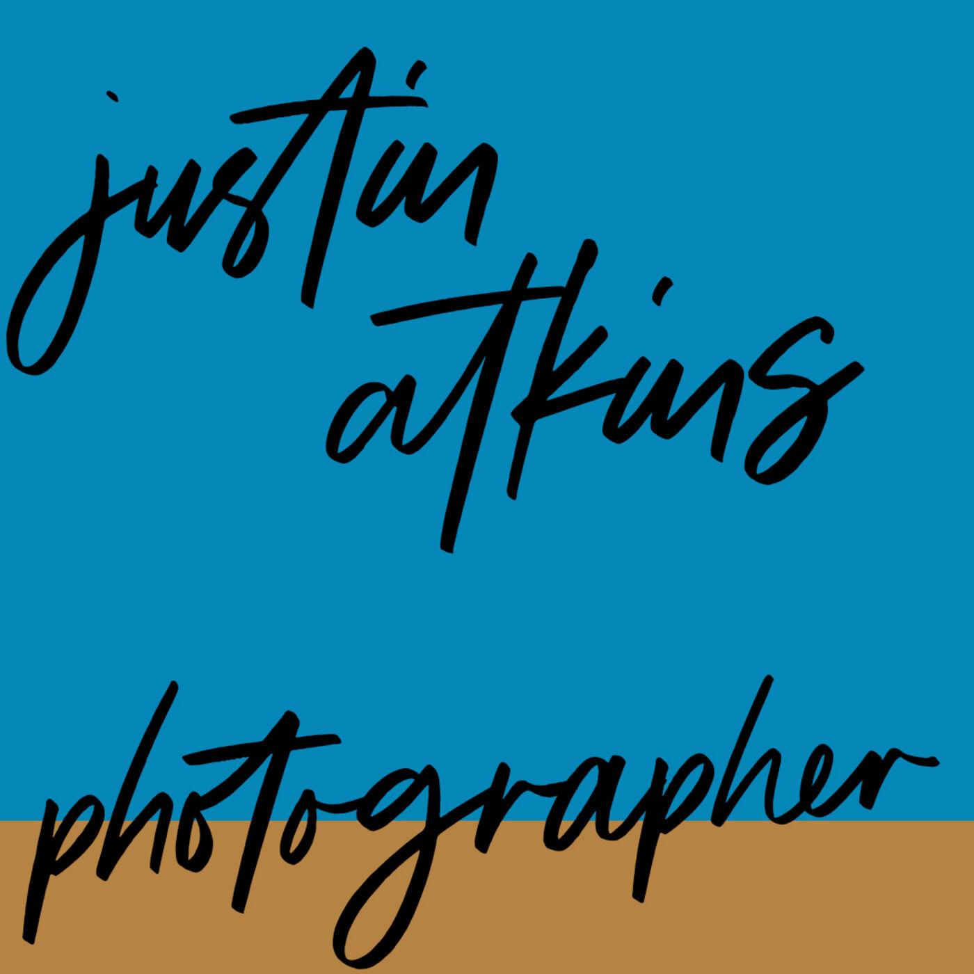 "#70: Photographer: Justin Atkins: ""An imaginative and sparkly life"""