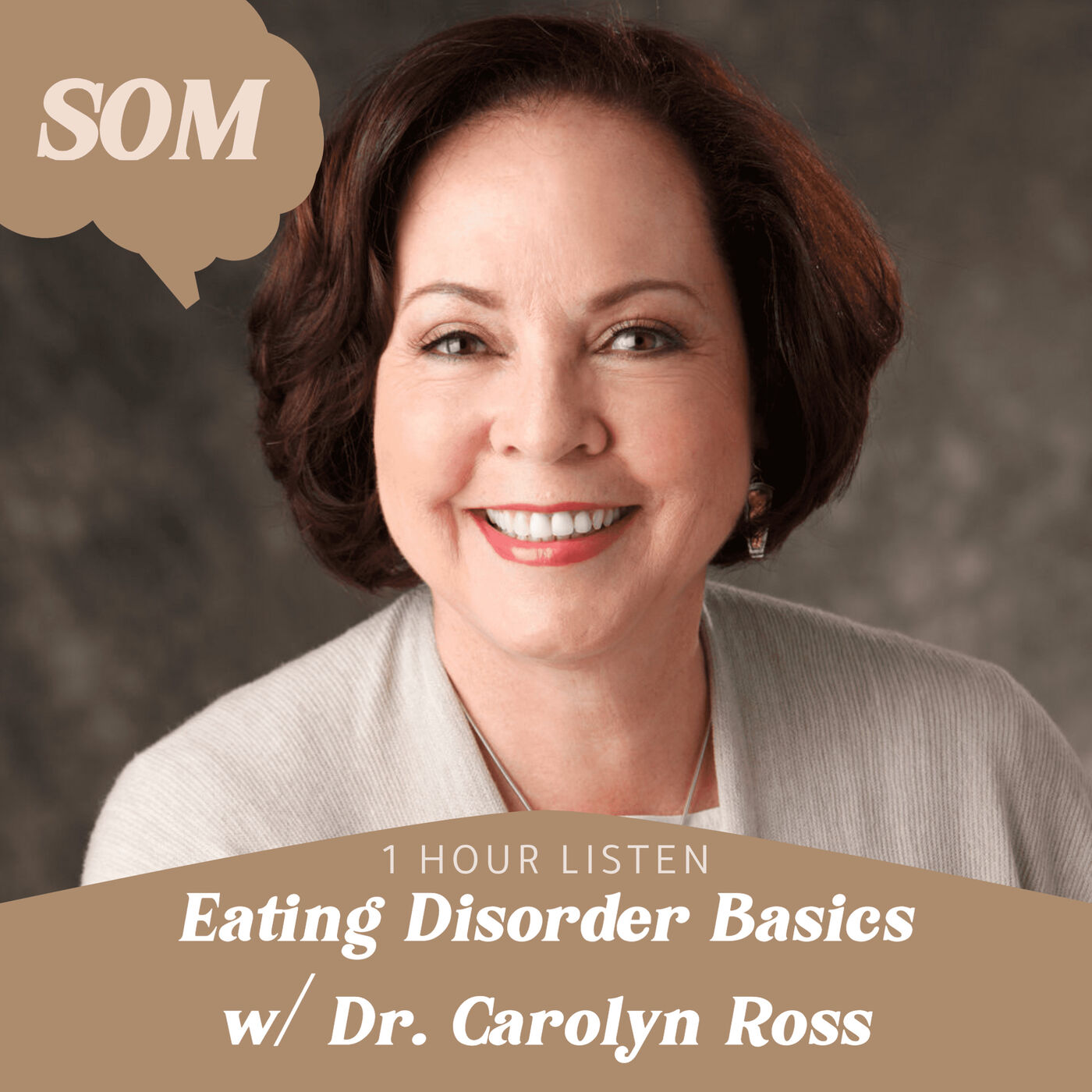 Eating Disorder Basics w/ Dr. Carolyn Ross