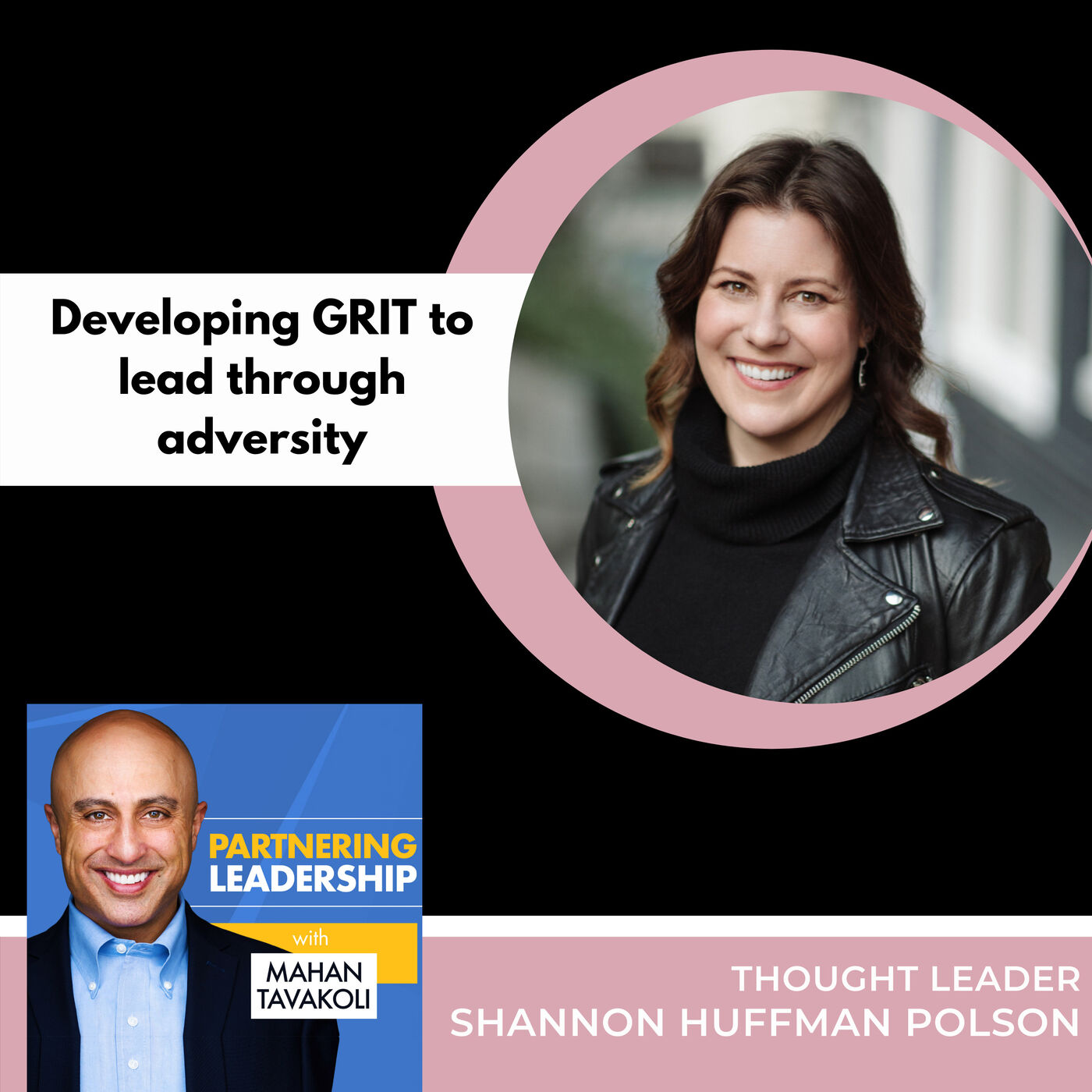 Developing GRIT to lead through adversity with Shannon Huffman Polson | Thought leader