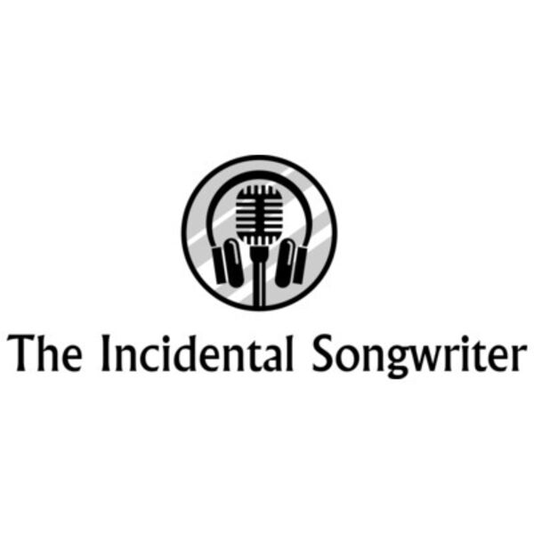 The Incidental Songwriter Podcast Artwork Image