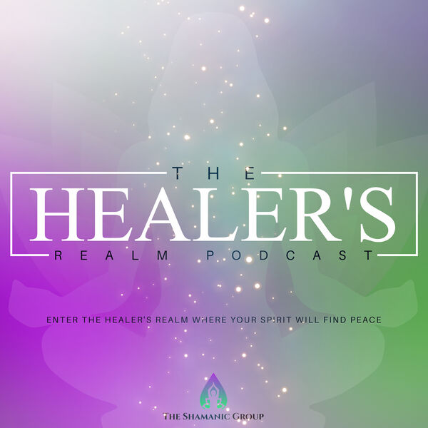 The Healer's Realm Podcast Artwork Image