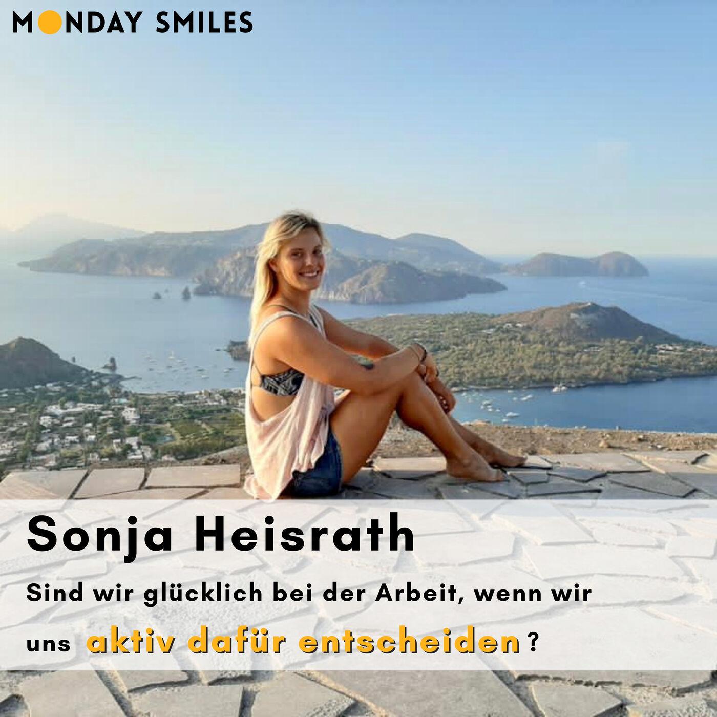 10 - Sonja Heisrath: Sind wir glücklich bei der Arbeit, wenn wir uns aktiv dafür entscheiden?