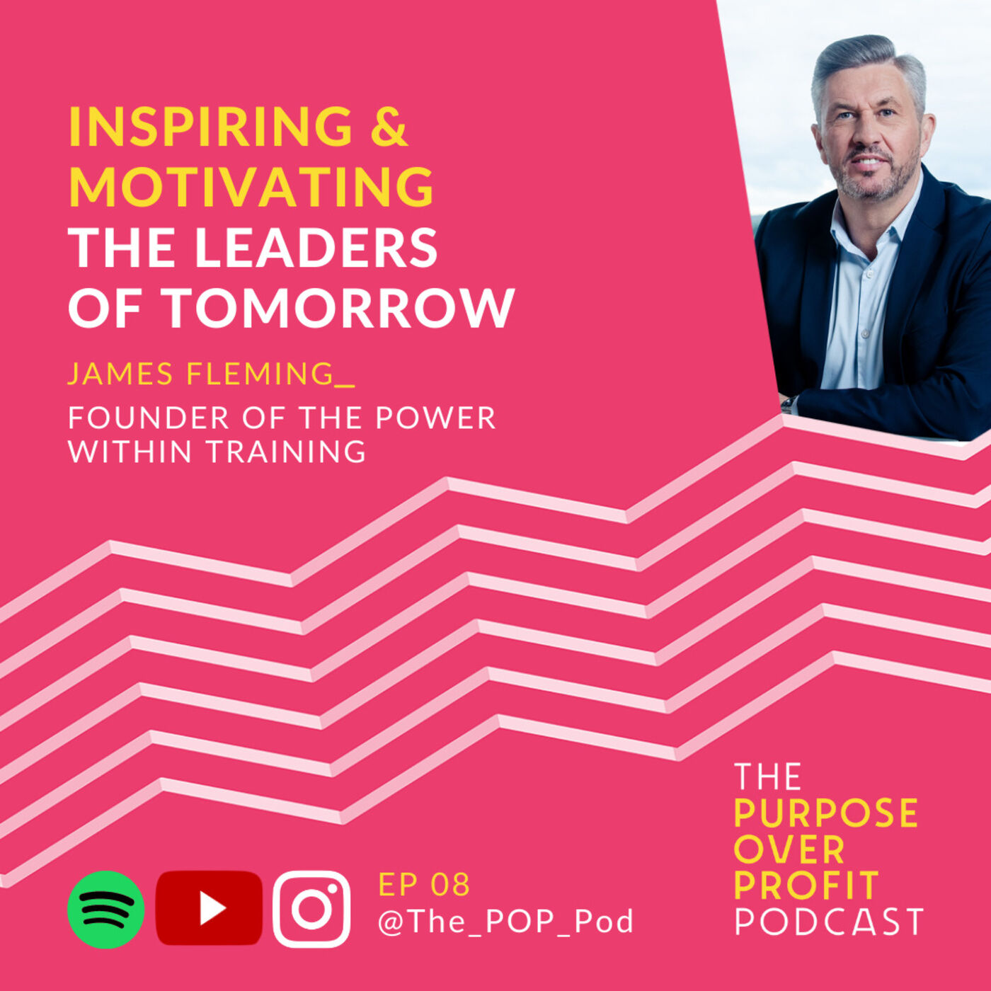 8 - Inspiring & Motivating the Leaders of Tomorrow
