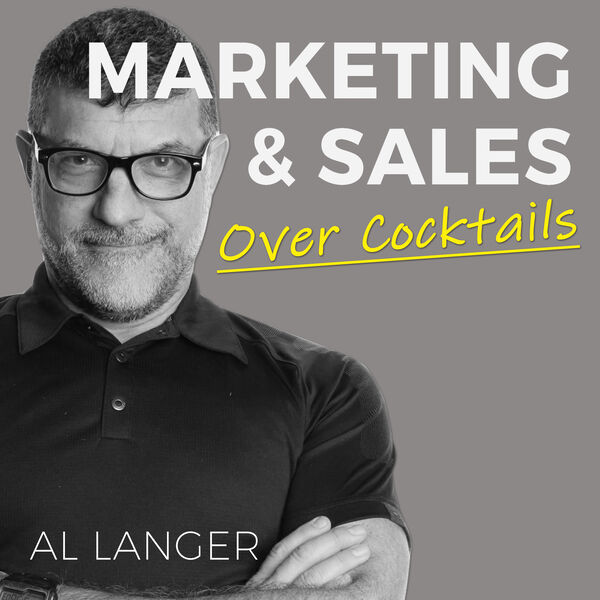 Marketing and Sales, Over Cocktails Podcast Artwork Image
