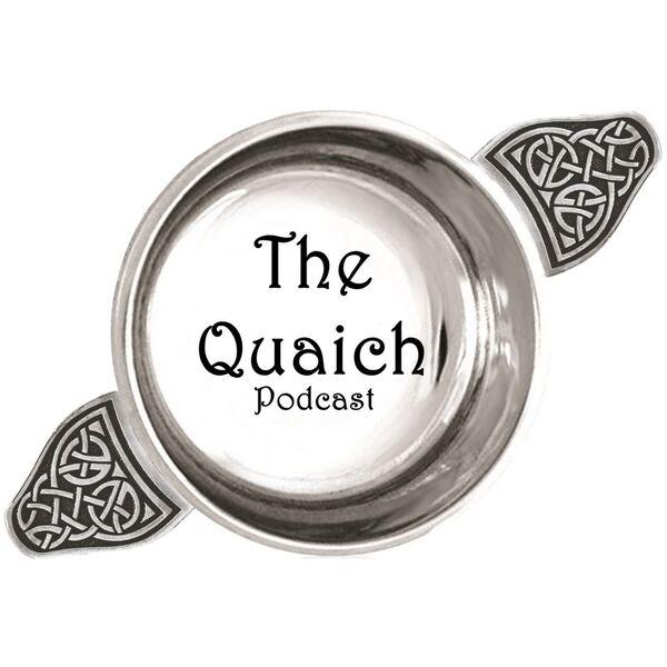 The Quaich Podcast Podcast Artwork Image
