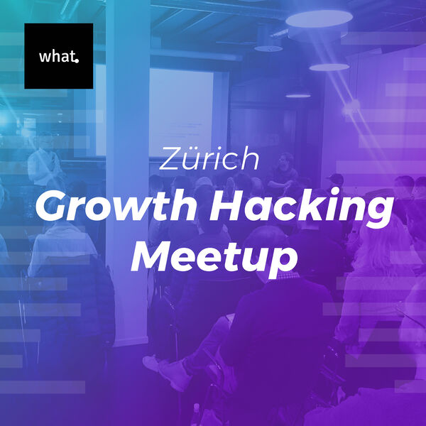 what. Growth Hacking Meetup Podcast Artwork Image