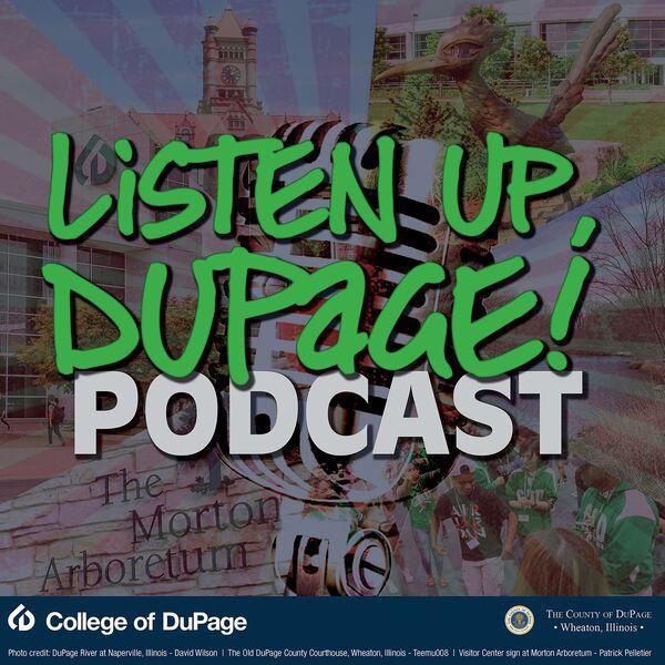 Listen Up, DuPage! Podcast Artwork Image