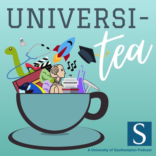 Universi-Tea... of Southampton Podcast Artwork Image