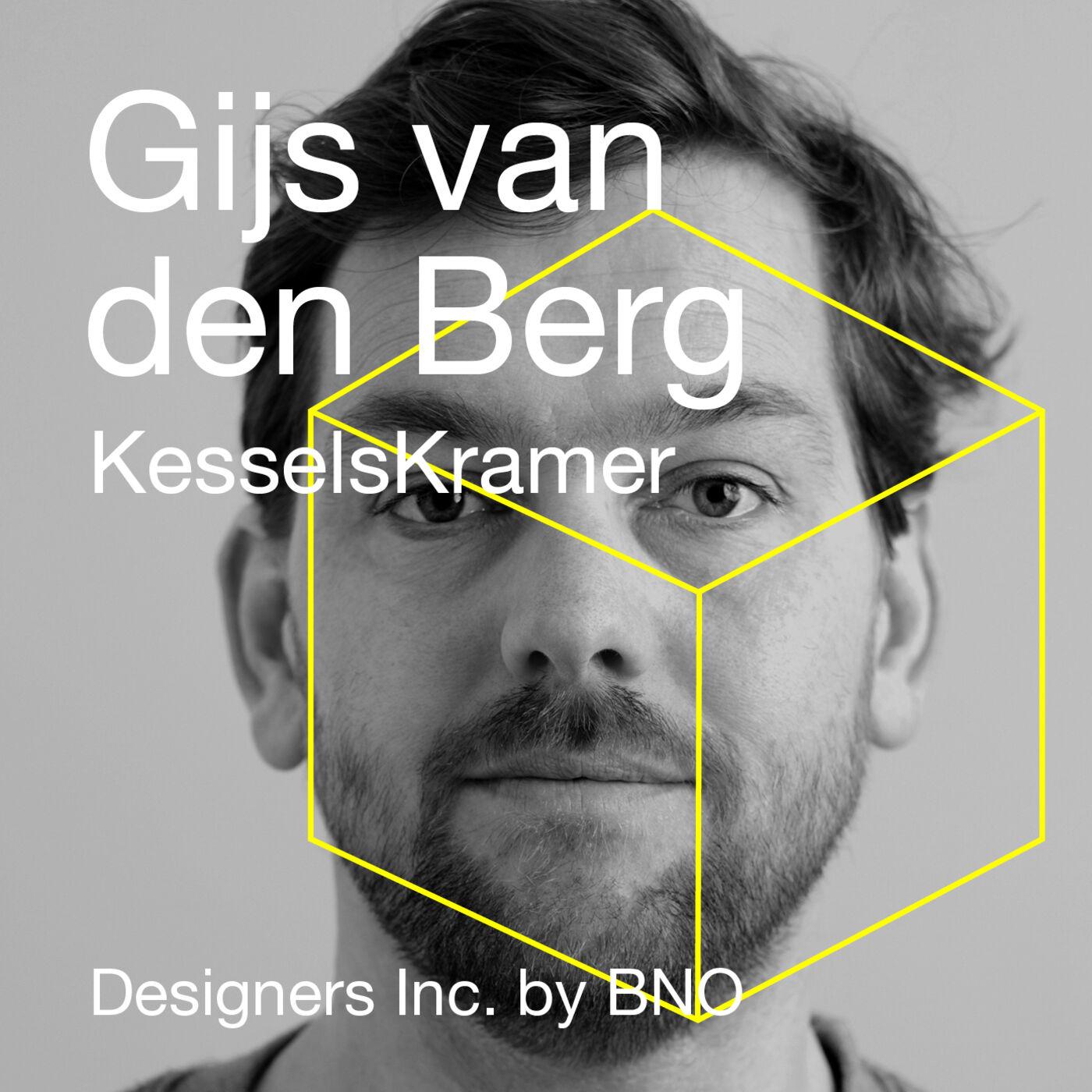 Gijs van den Berg - KesselsKramer