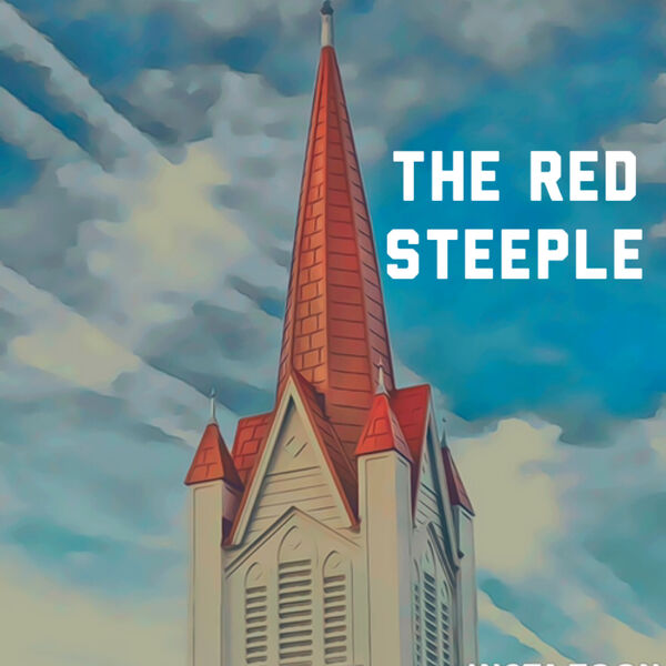 The Red Steeple Podcast Artwork Image