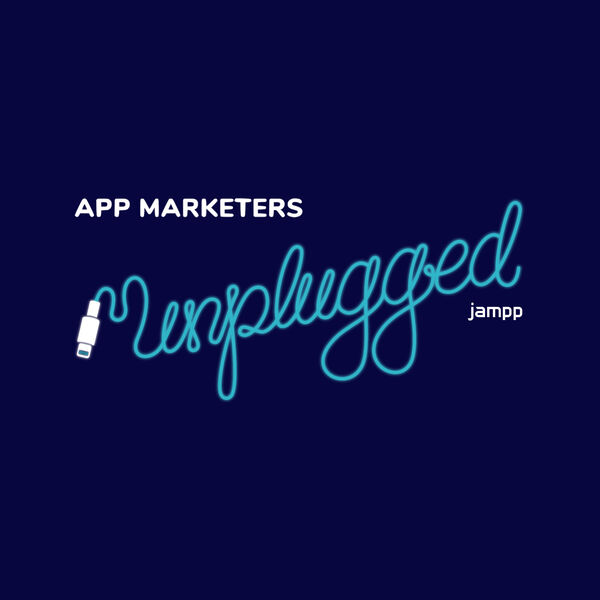App Marketers Unplugged Podcast Artwork Image