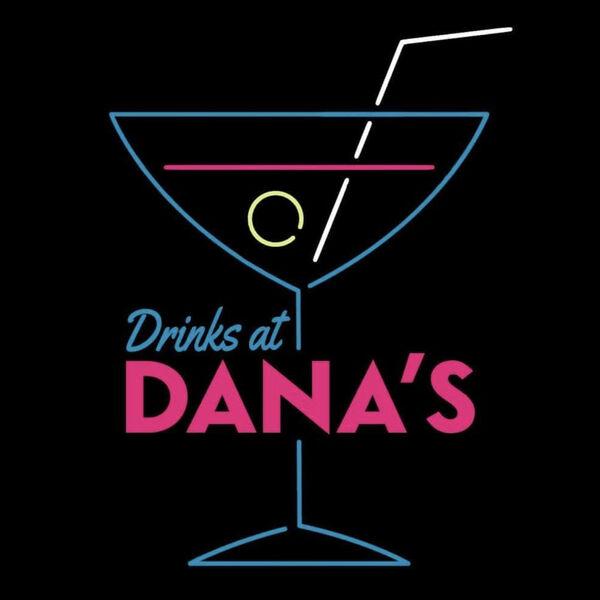 Drinks at Dana's Podcast Artwork Image