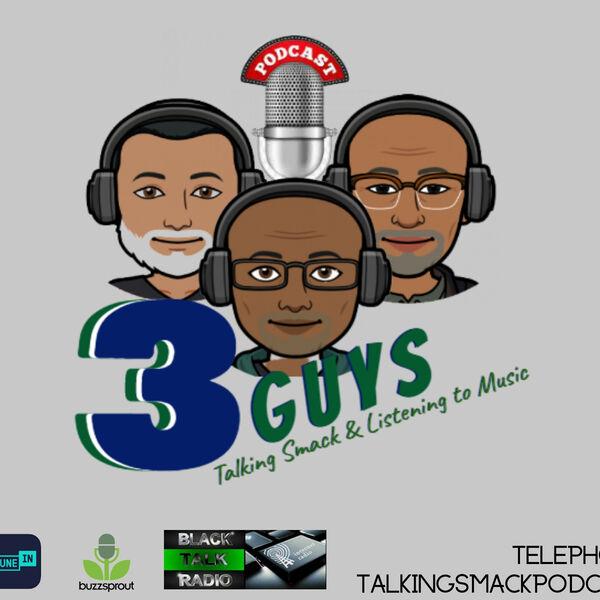 3 Guys Talking Smack Podcast Artwork Image