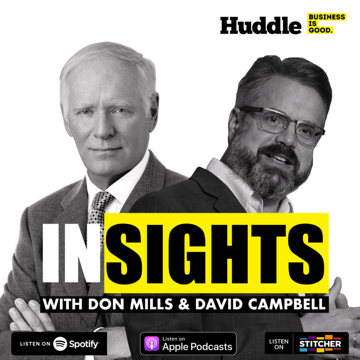Growing Pains is now Insights with Don Mills and David Campbell