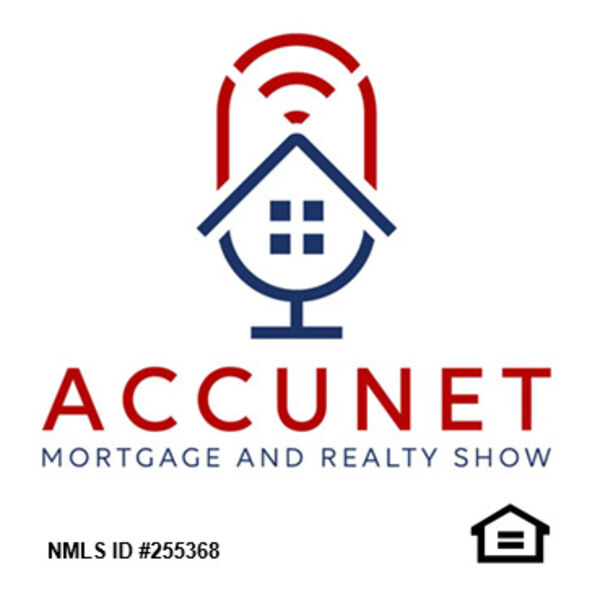 The Accunet Mortgage and Realty Show Podcast Artwork Image