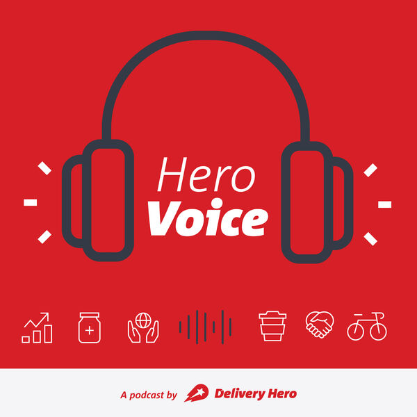 HeroVoice - A podcast by Delivery Hero  Podcast Artwork Image