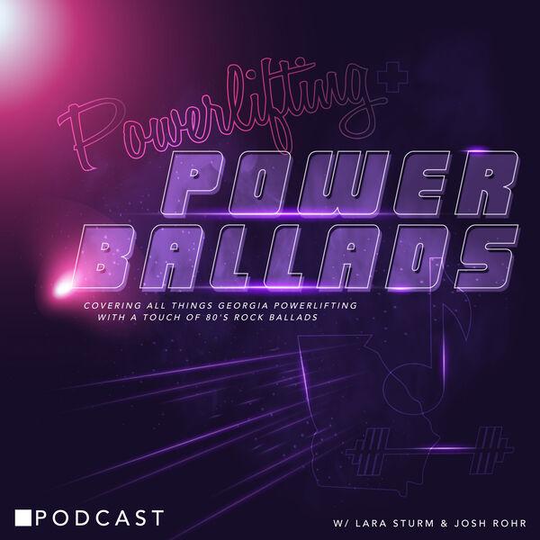Powerlifting & Power Ballads Podcast Podcast Artwork Image