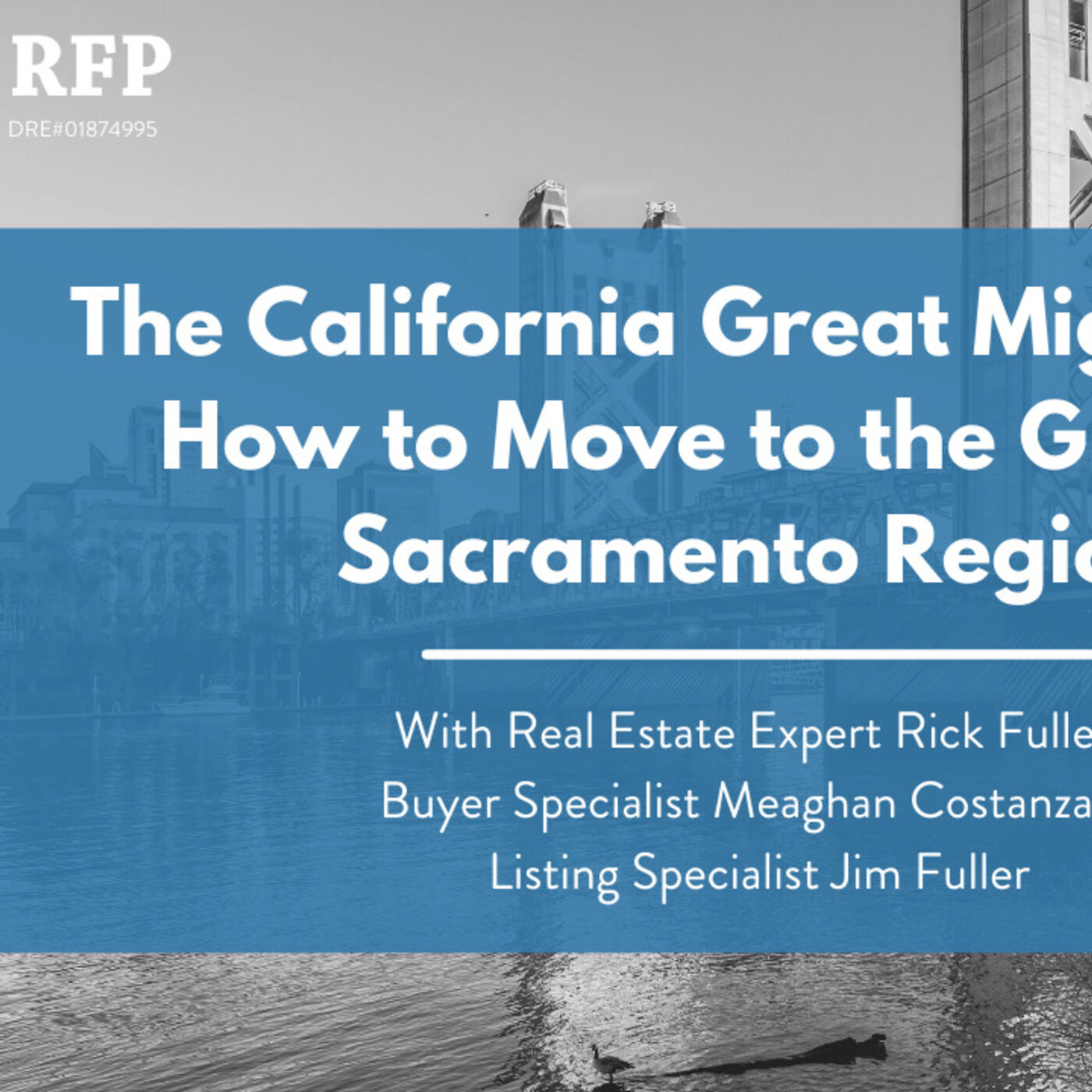 The California Great Migration: How to Move to the Greater Sacramento Region