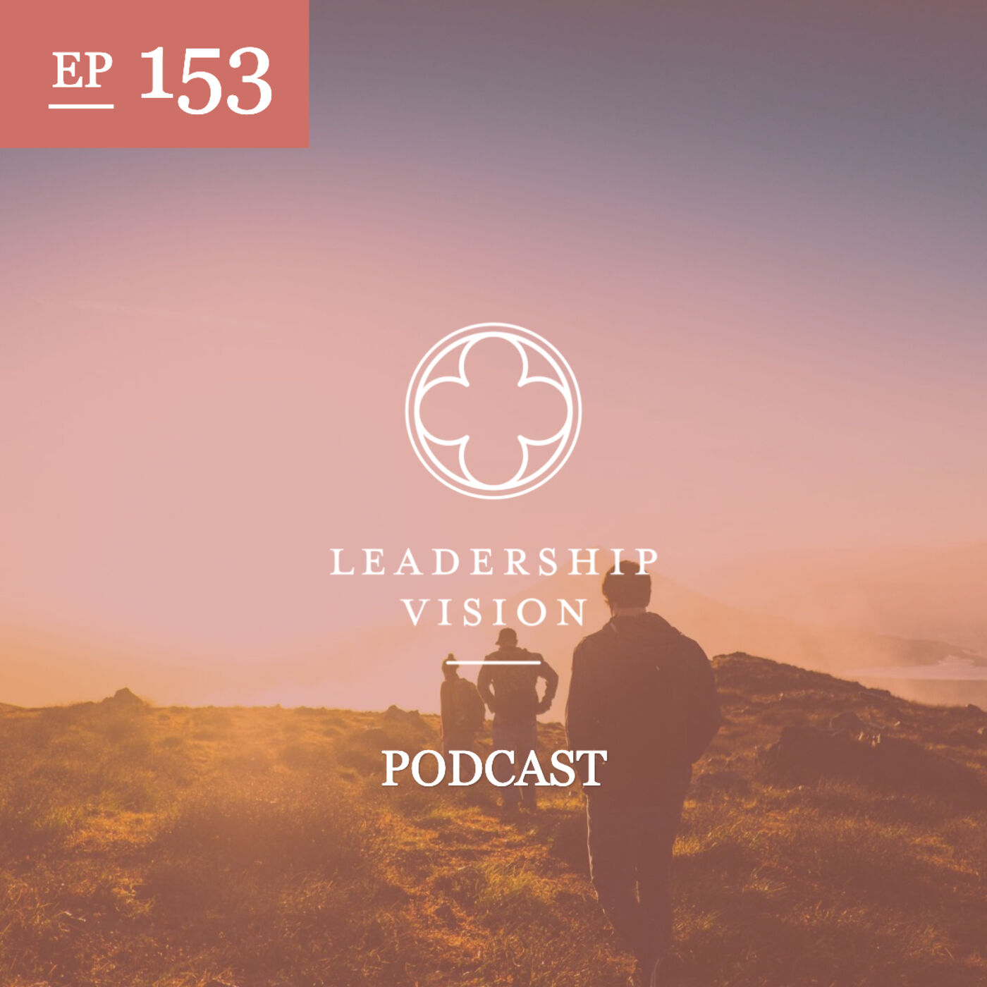 An Introduction to the Leadership Vision Values