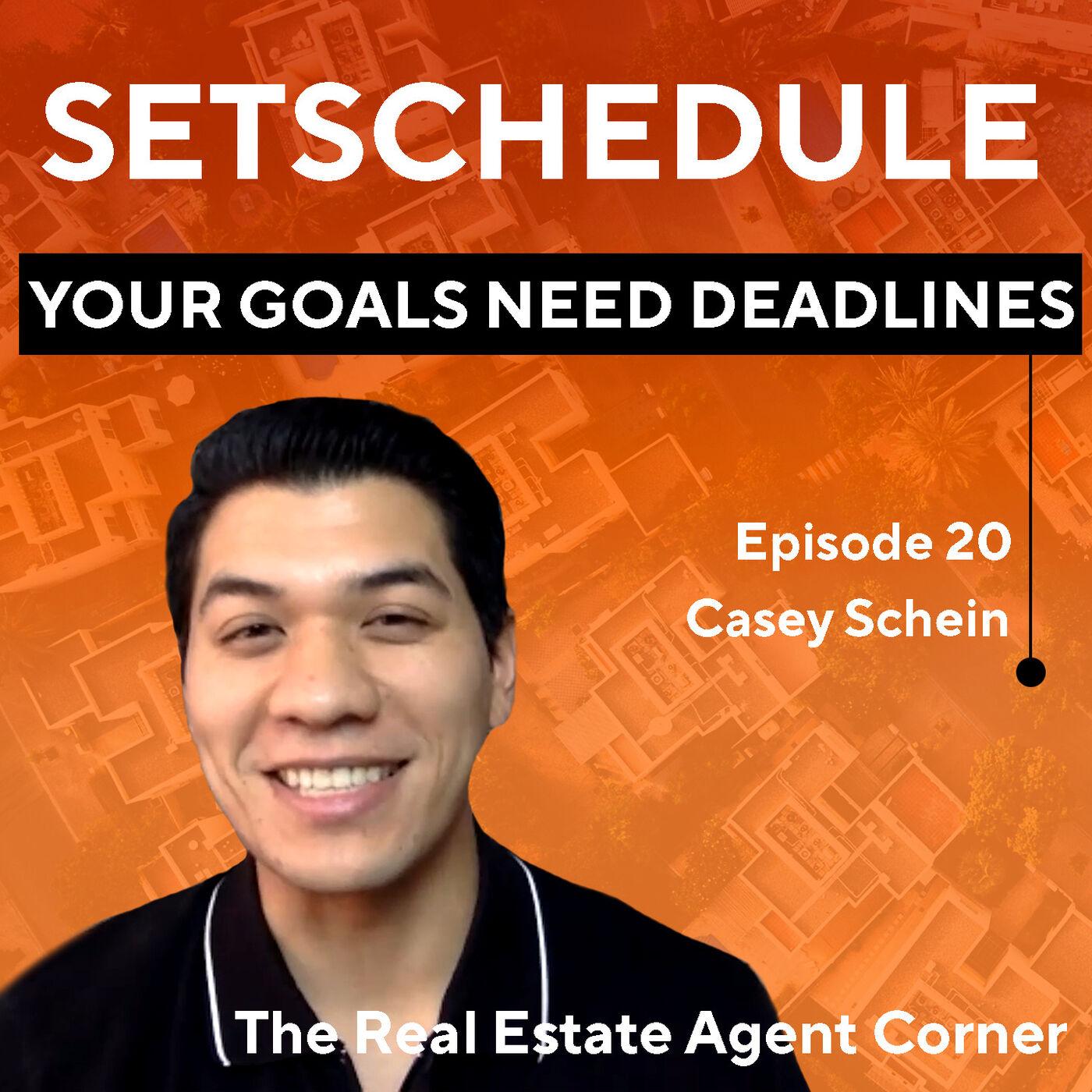 Your Goals Need Deadlines! with Casey Schein