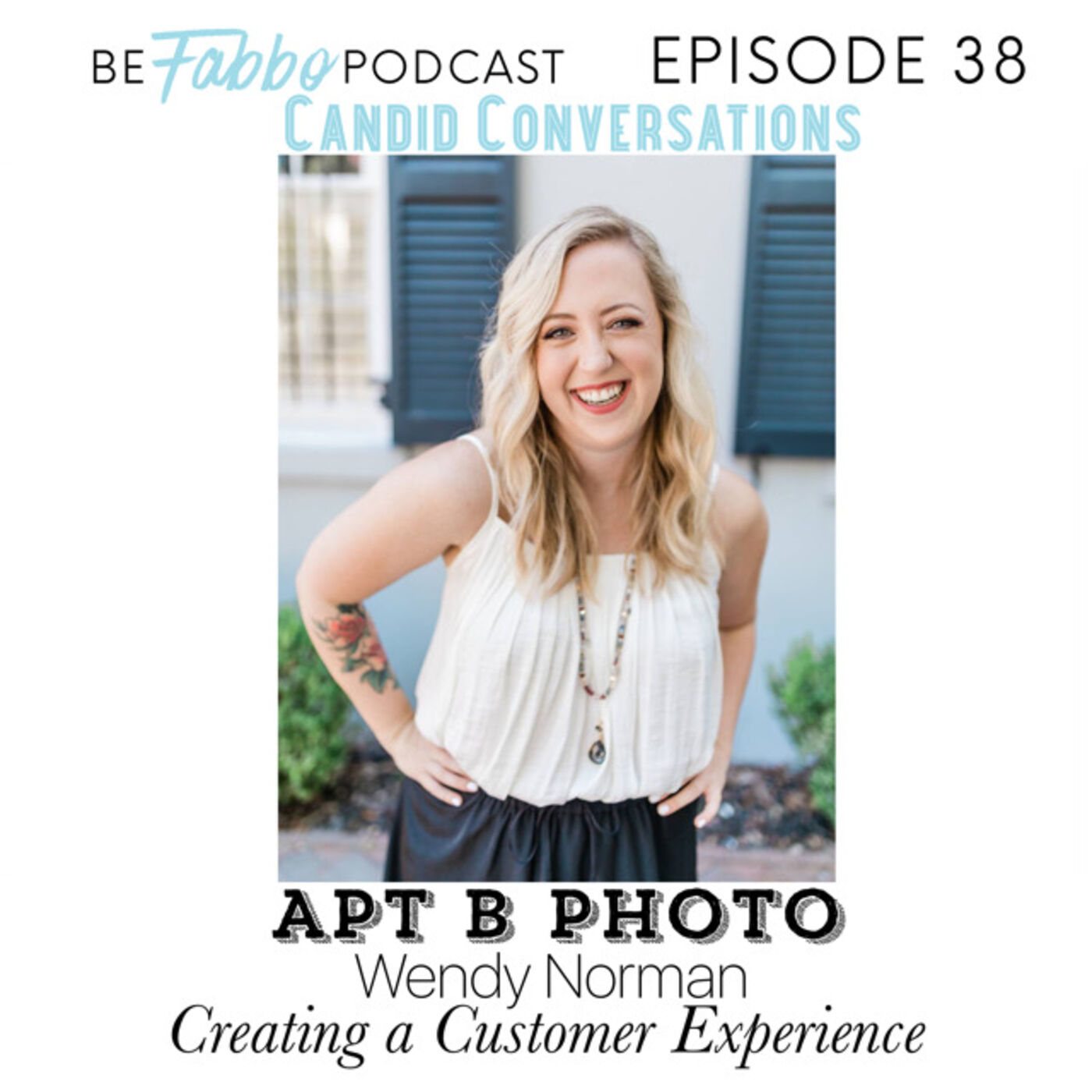 38: Creating a Customer Experience