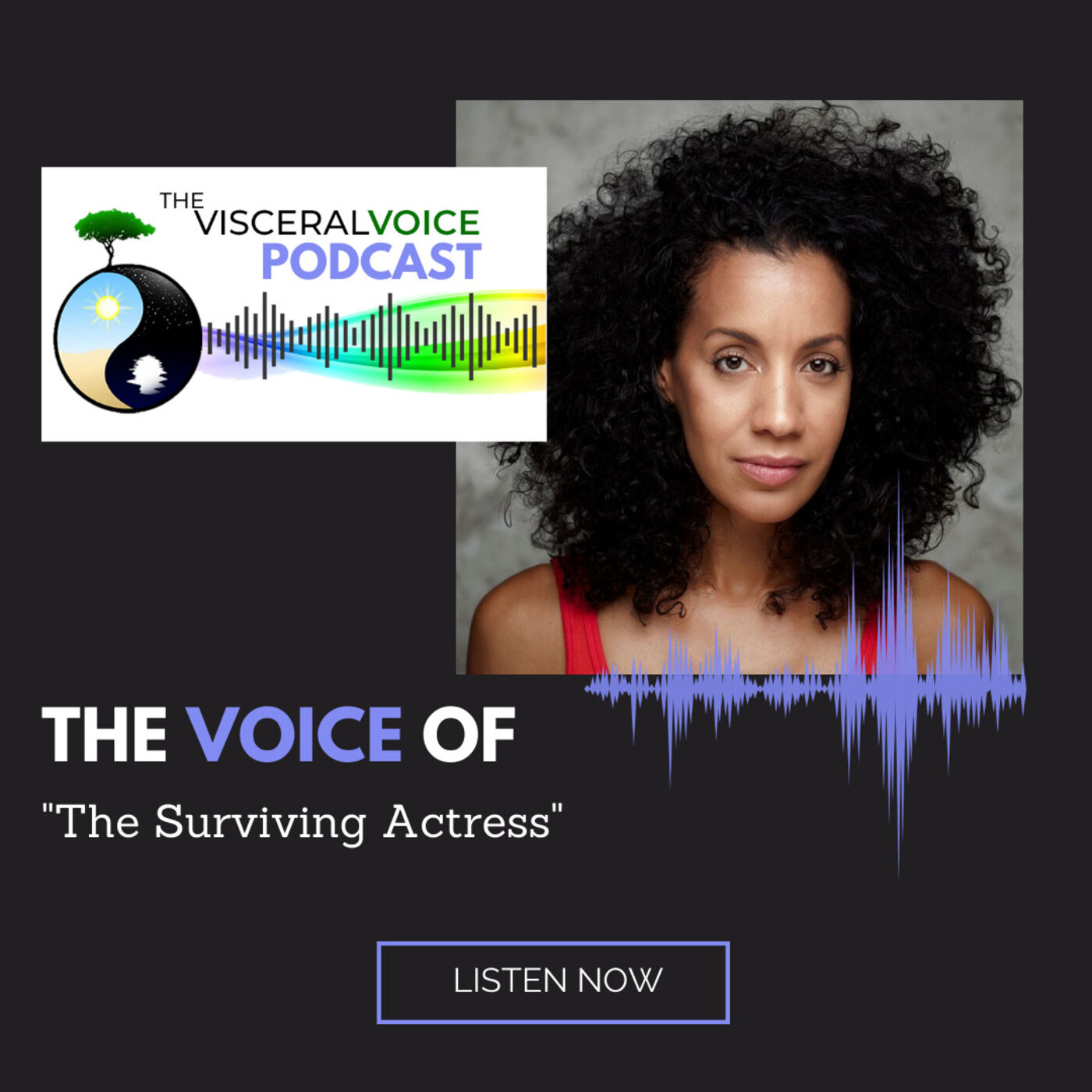 The Voice Of: The Surviving Actress | Robyn Kerr
