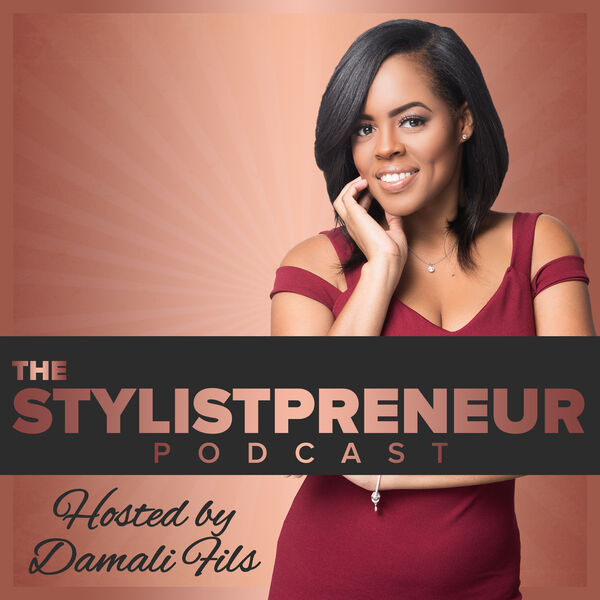 The Stylistpreneur Podcast  Podcast Artwork Image