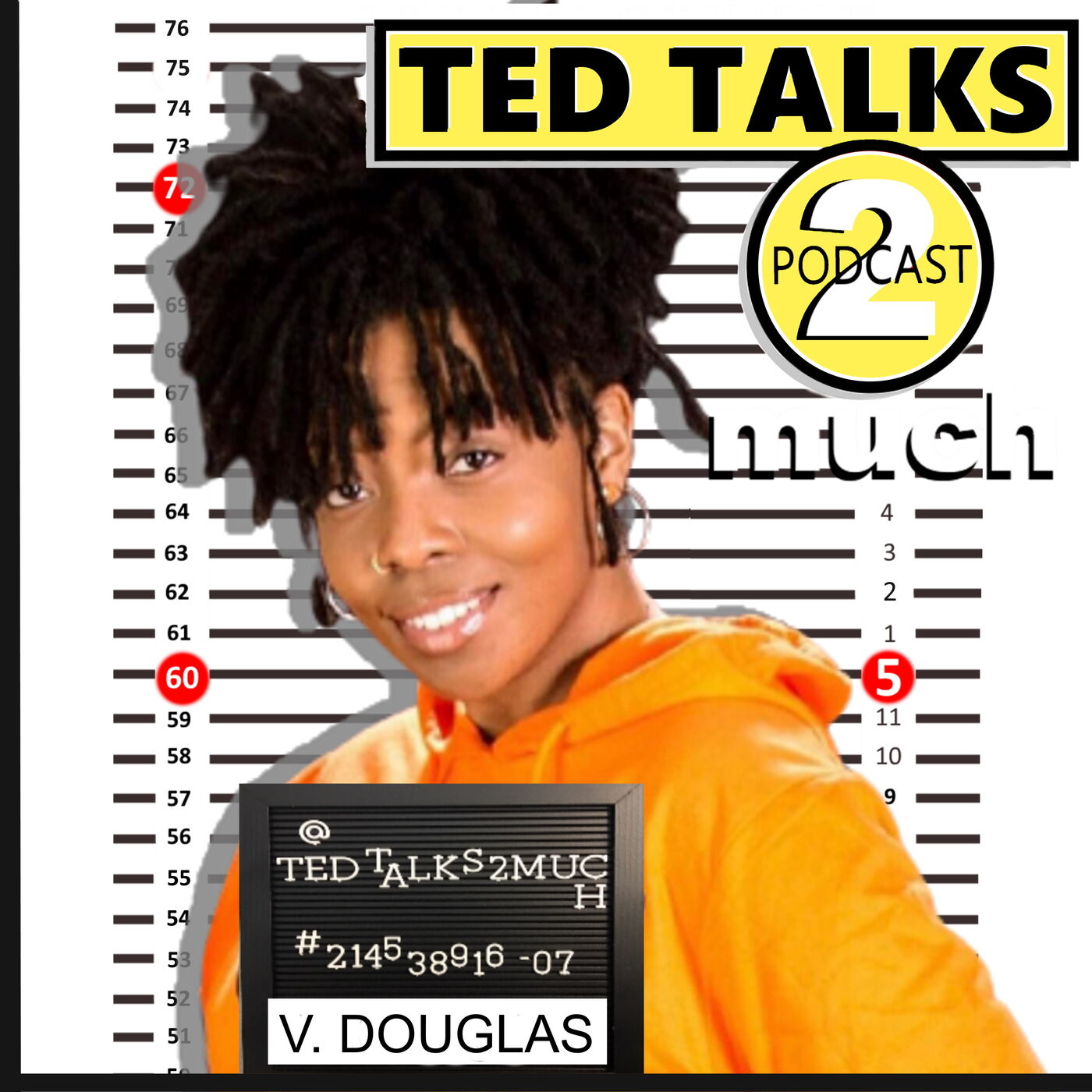 TED TALKS 2 Veronica Douglas (Way 2 Much)...about Headlining, Hitchhiking & Party Hoes