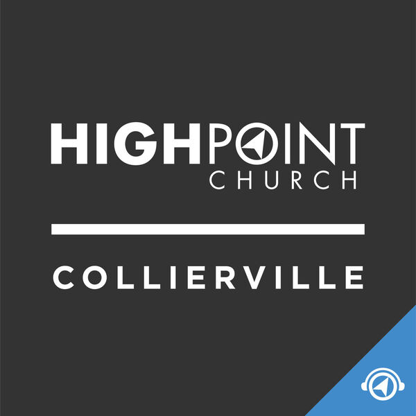 Highpoint Church | Collierville Podcast Artwork Image