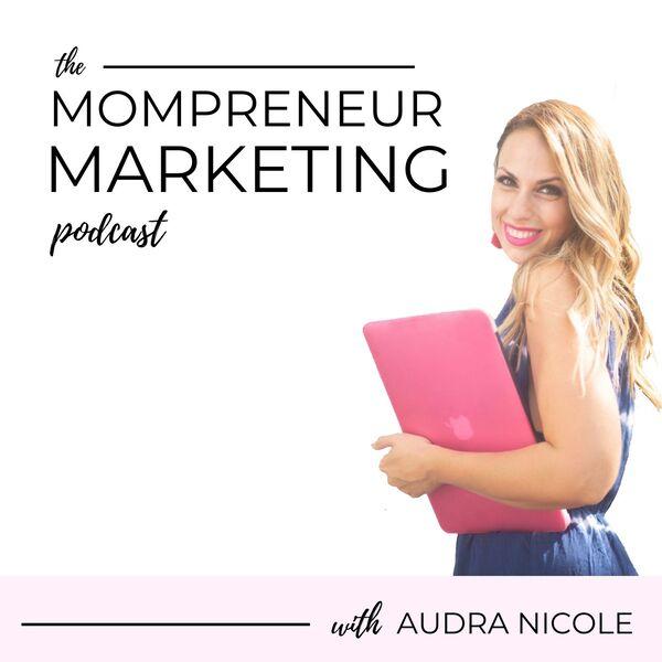 Mompreneur Marketing  Podcast Artwork Image