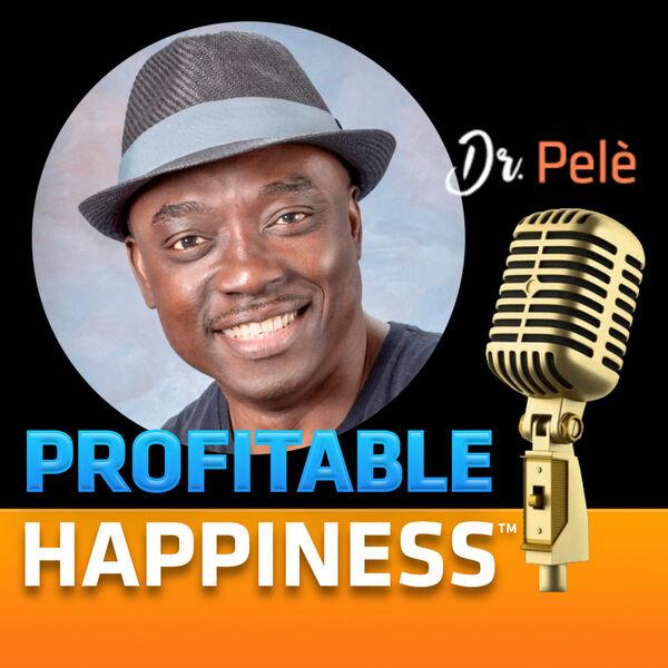 PROFITABLE HAPPINESS™ Podcast Artwork Image