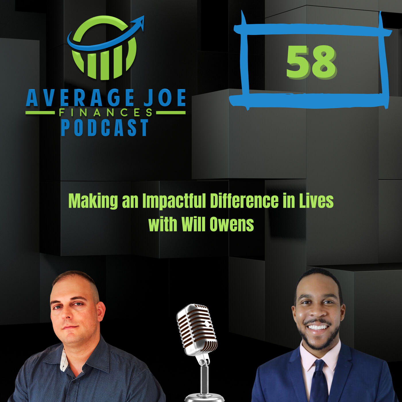 Ep 58 - Making an Impactful Difference in Lives with Will Owens