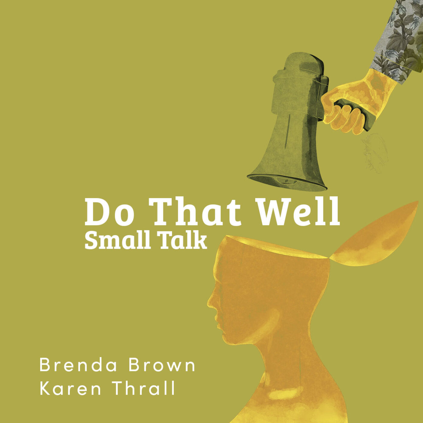 Do That Well: Small Talk