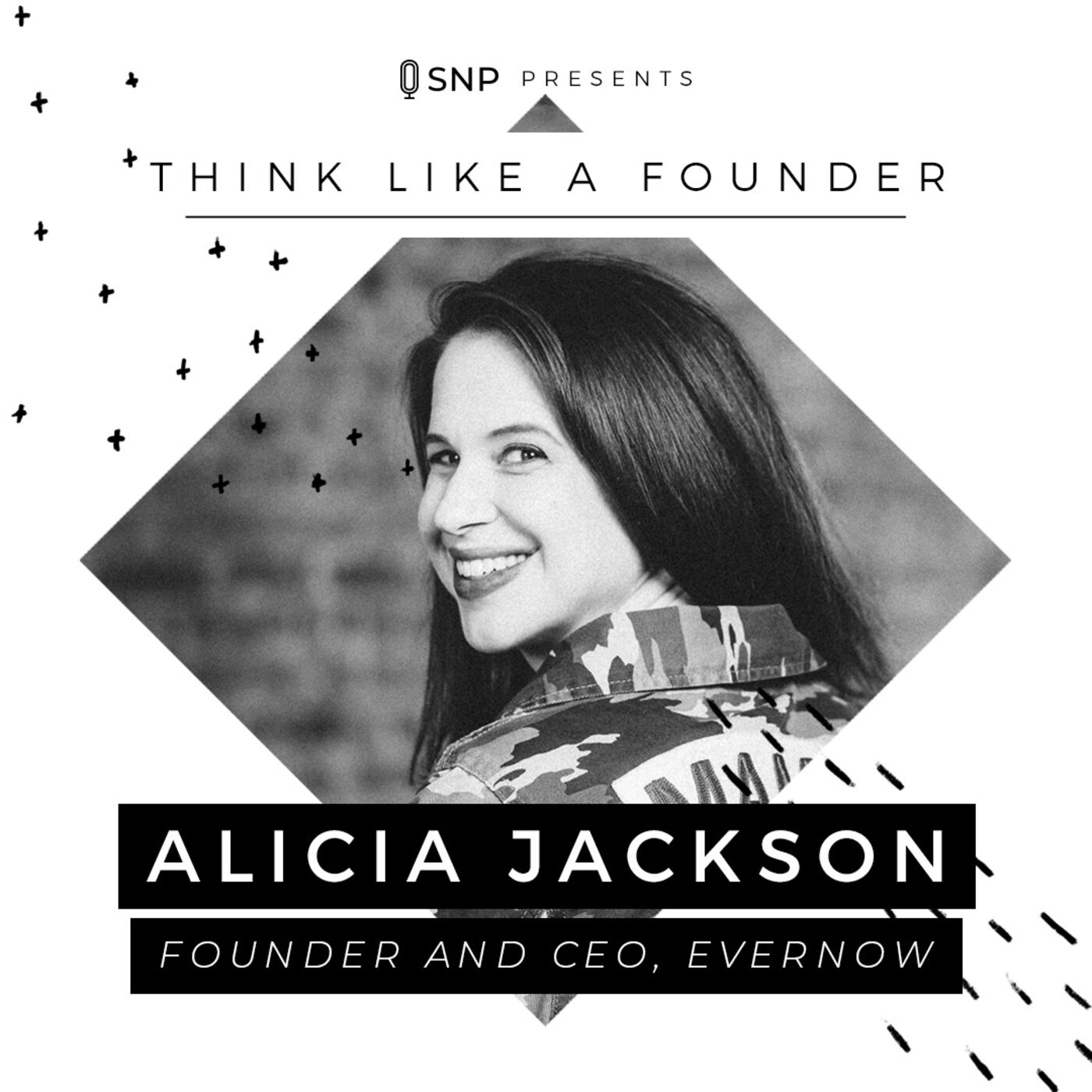 003: Alicia Jackson - Founder and CEO of Evernow
