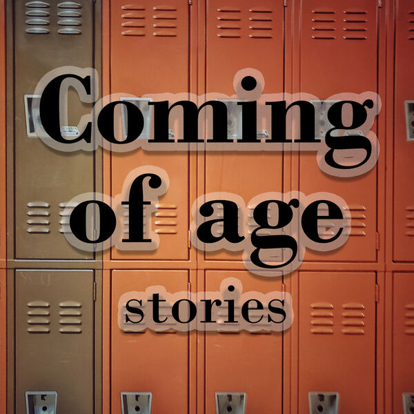 Coming of Age Stories Podcast Artwork Image